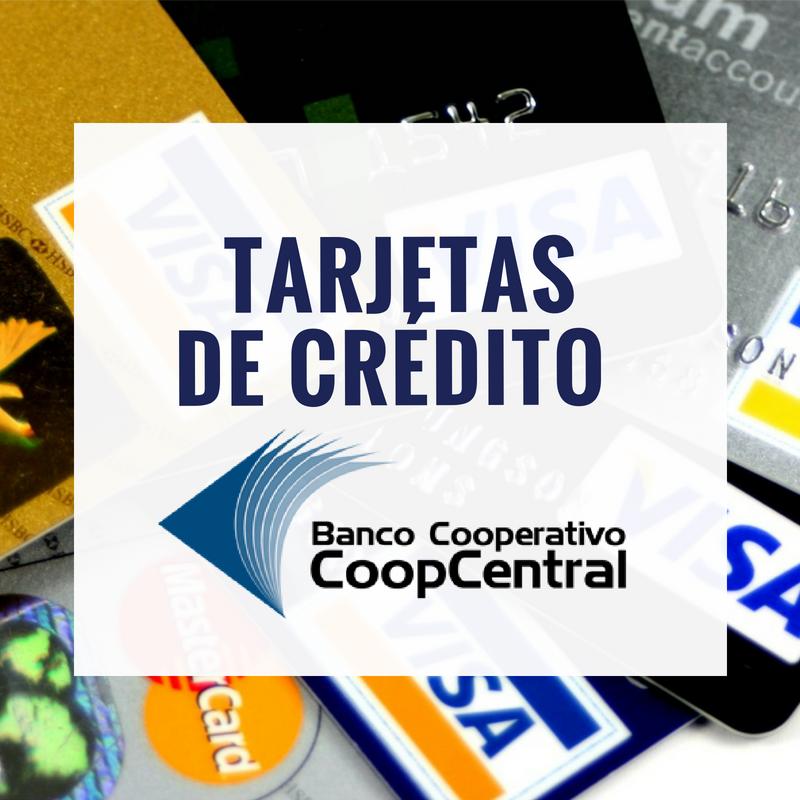 Tarjetas de Crédito Banco Cooperativo Coopcentral: requisitos, características y cuota de manejo