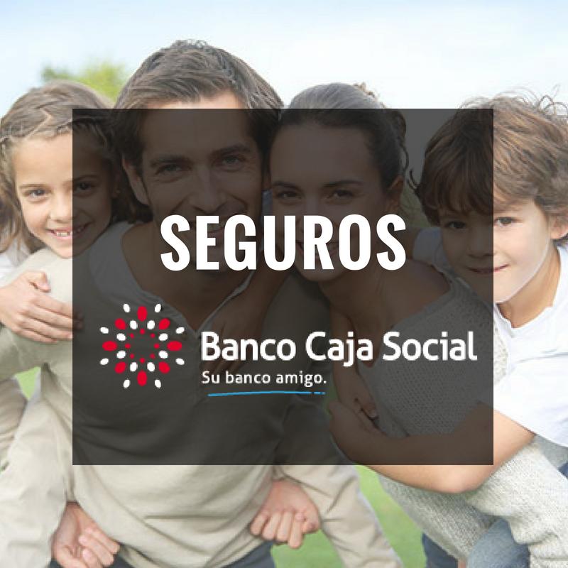 Seguros Banco Caja Social: desempleo, protección y hogar