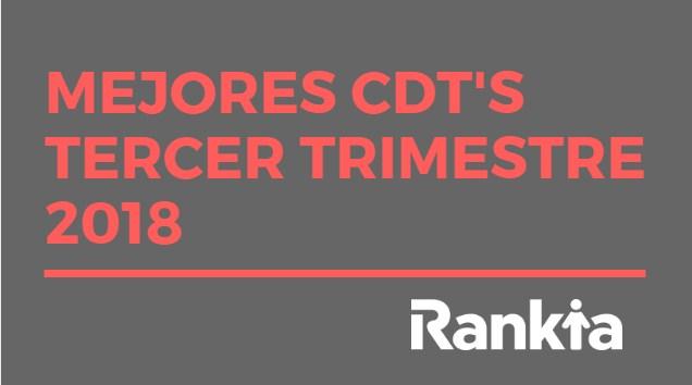 Mejores CDTs Tercer Trimestre 2018