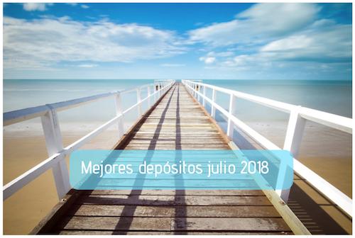 Mejores depósitos julio 2018