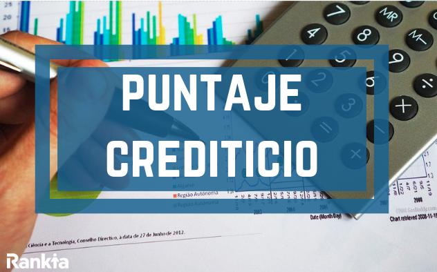 ¿Qué es el puntaje crediticio y cómo afecta a mi crédito?