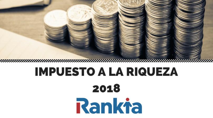 Impuesto a la riqueza 2018: personas naturales, personas jurídicas, tarifa y cálculo