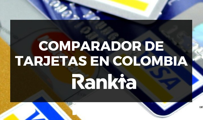 Comparador de tarjetas en Colombia