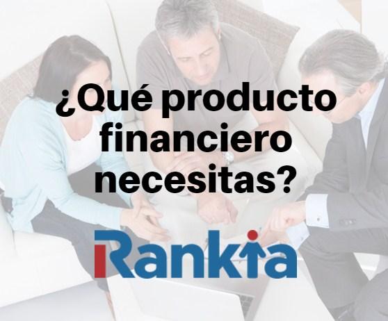 ¿Qué producto financiero necesitas?