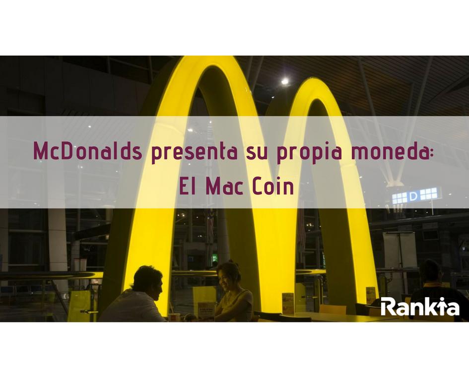 McDonalds presenta su propia moneda: El Mac Coin