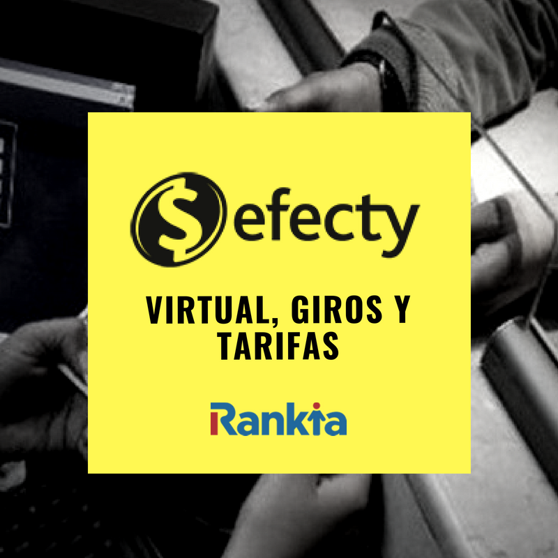 Efecty: virtual, giros y tarifas