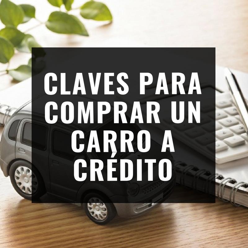 Claves para comprar un carro a crédito
