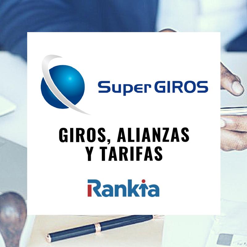 SuperGIROS: giros, alianzas y tarifas