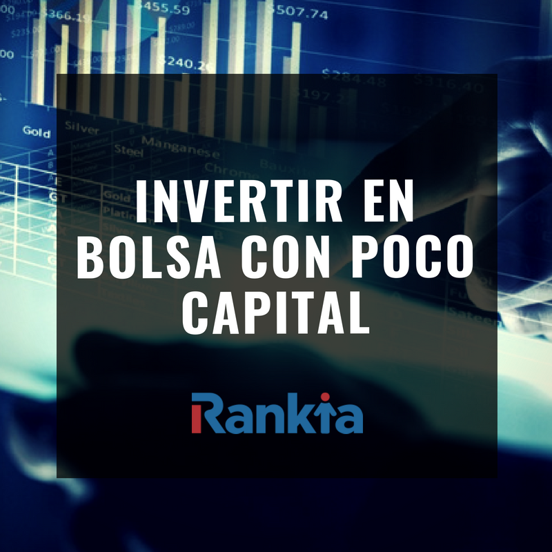 Invertir en bolsa con poco capital