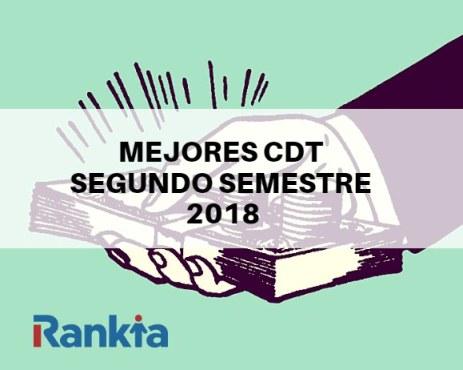 Mejores CDT Segundo Semestre 2018