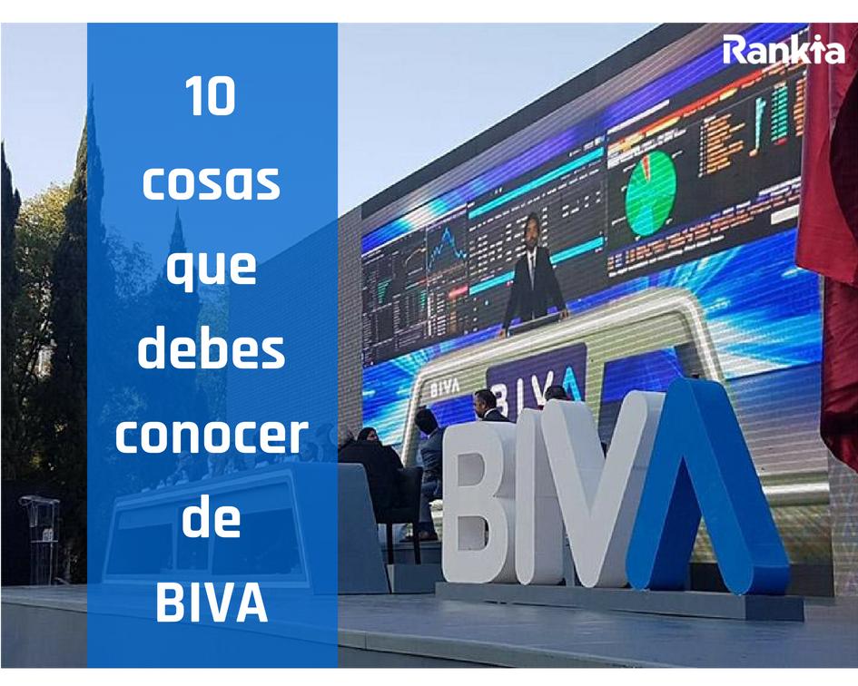 10 cosas que debes conocer de BIVA, Edgar Arenas, Rankia
