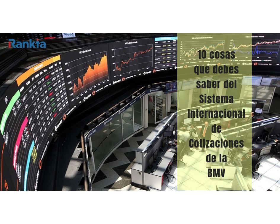 Sistema Internacional de Cotizaciones de la BMV, Rankia