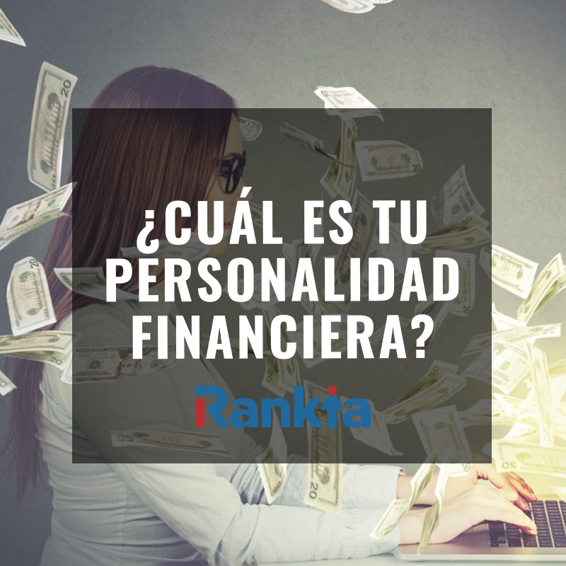 ¿Cuál es tu personalidad financiera?