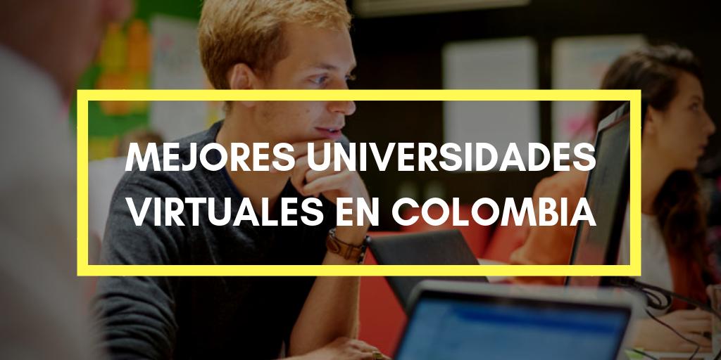 Mejores Universidades Virtuales en Colombia