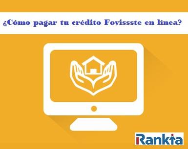 Cómo pagar tu crédito Fovissste en línea