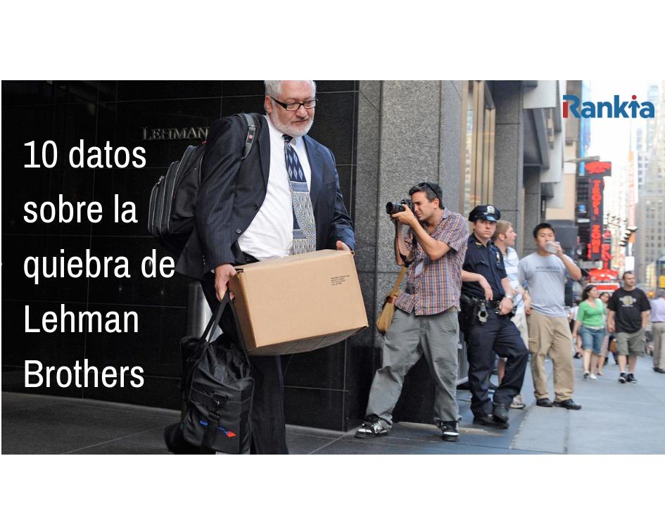 10 datos sobre la quiebra de Lehman Brothers