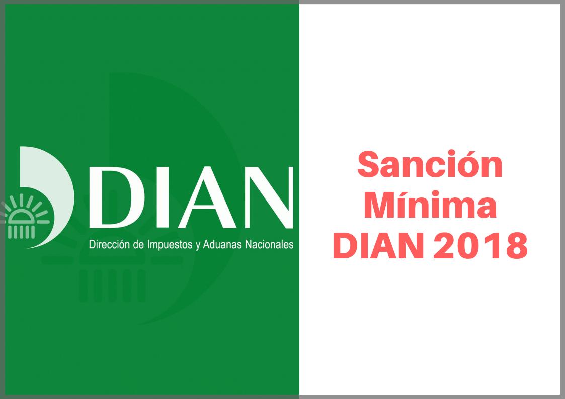 Sanción mínima DIAN 2018
