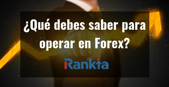 ¿Qué debes saber para operar en Forex?