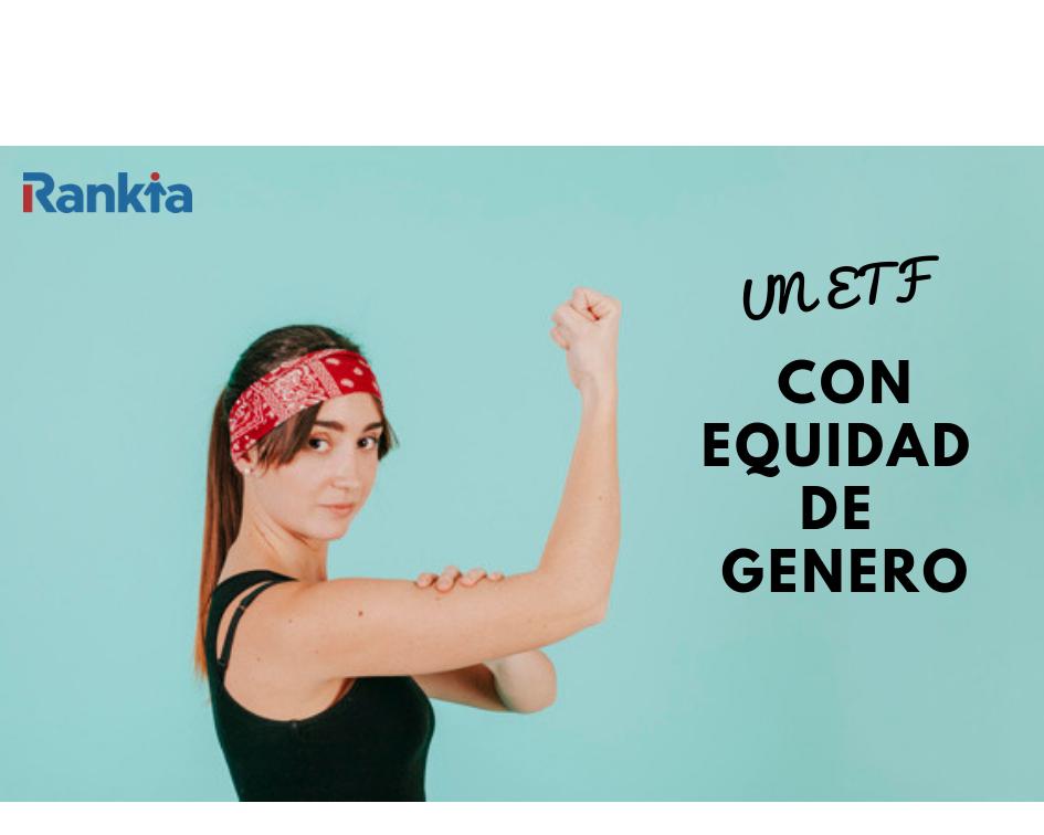 Un ETF con equidad de genero