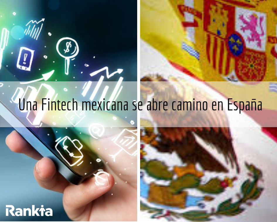 Fintech, México, España, Rankia