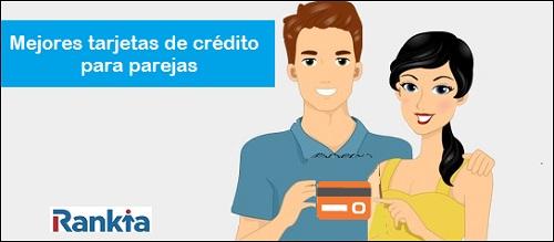 Tarjetas de crédito para parejas