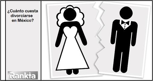 ¿Cuánto cuesta un divorcio en México?