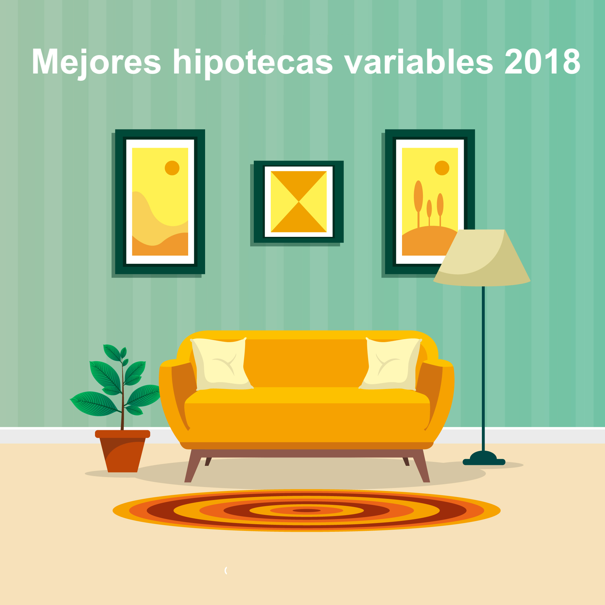 Mejores hipotecas variables 2018
