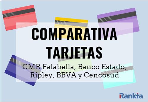 Comparativa tarjetas 2020: CMR Falabella, BancoEstado, Ripley , BBVA y Cencosud