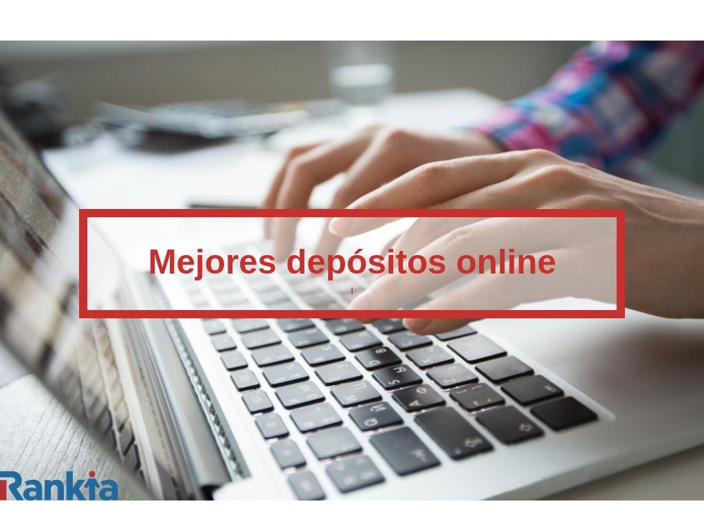 mejores depósitos online