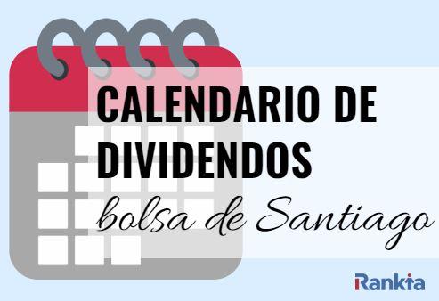 Calendario de dividendos de la Bolsa de Santiago 2019