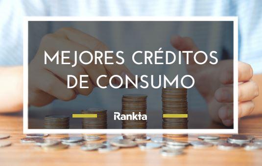 Mejores créditos de consumo
