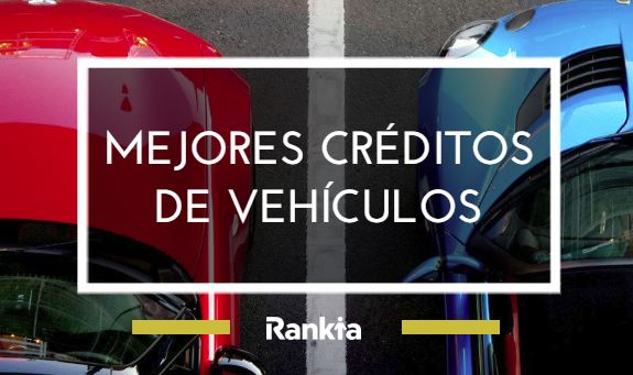 Mejores créditos de vehículos