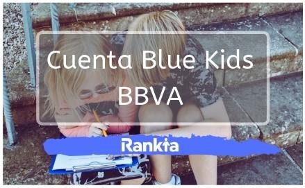 Cuenta Blue Kids BBVA: ¿Qué es? Cuáles son los requisitos? ¿Cuáles son sus beneficios?
