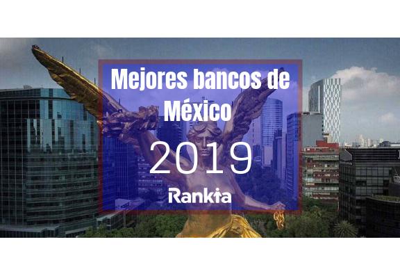 Mejores Bancos de México 2019