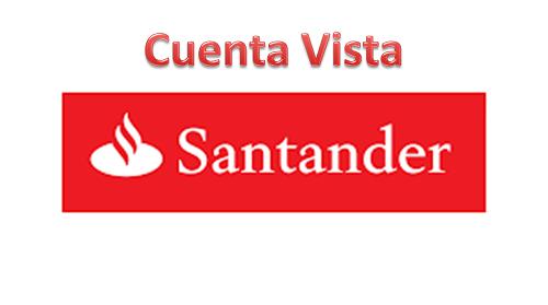 Cuenta Vista de Santander: requisitos, monto máximo y giro máximo