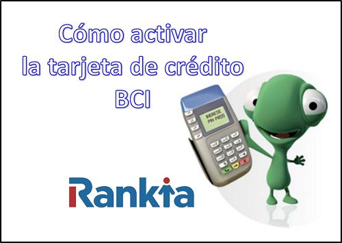 ¿Cómo activar la tarjeta de crédito BCI?