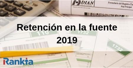 Retención en la fuente 2019: Tabla de rentención