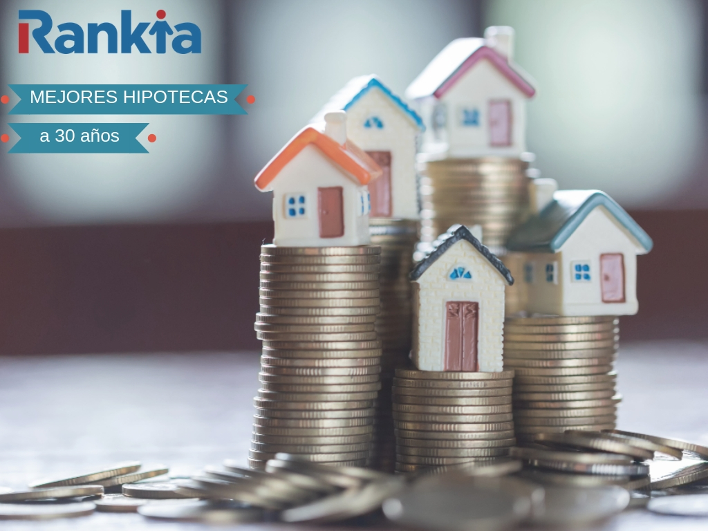 mejores hipotecas 30 años