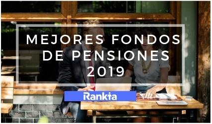Mejores fondos de pensiones para 2019