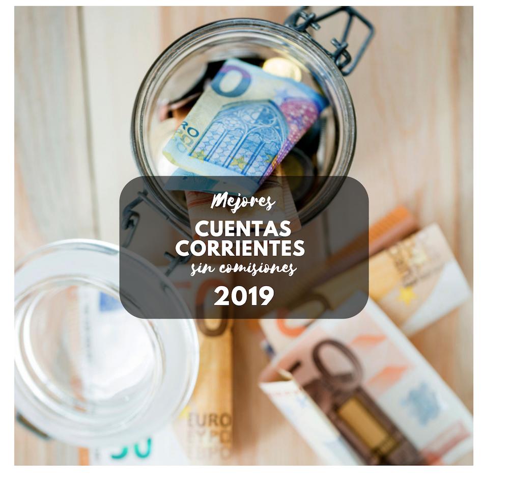 mejores cuentas corrientes sin comisiones 2019