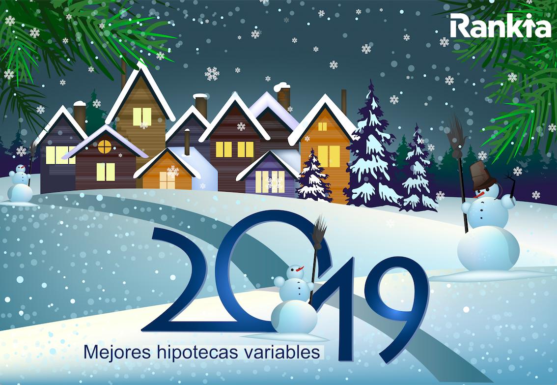 Mejores hipotecas variables 2019