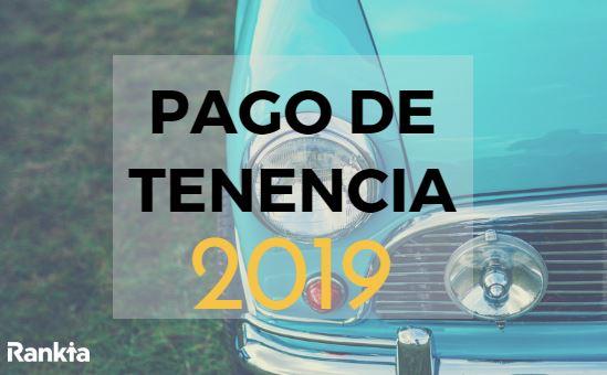 Pago tenencia 2019