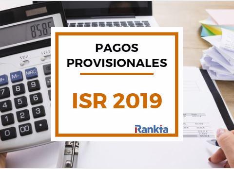 Tarifas del Impuesto sobre la Renta (ISR): Pagos provisionales