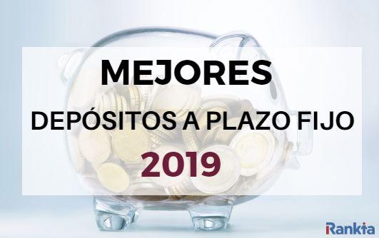 Mejores depósitos a plazo fijo 2019