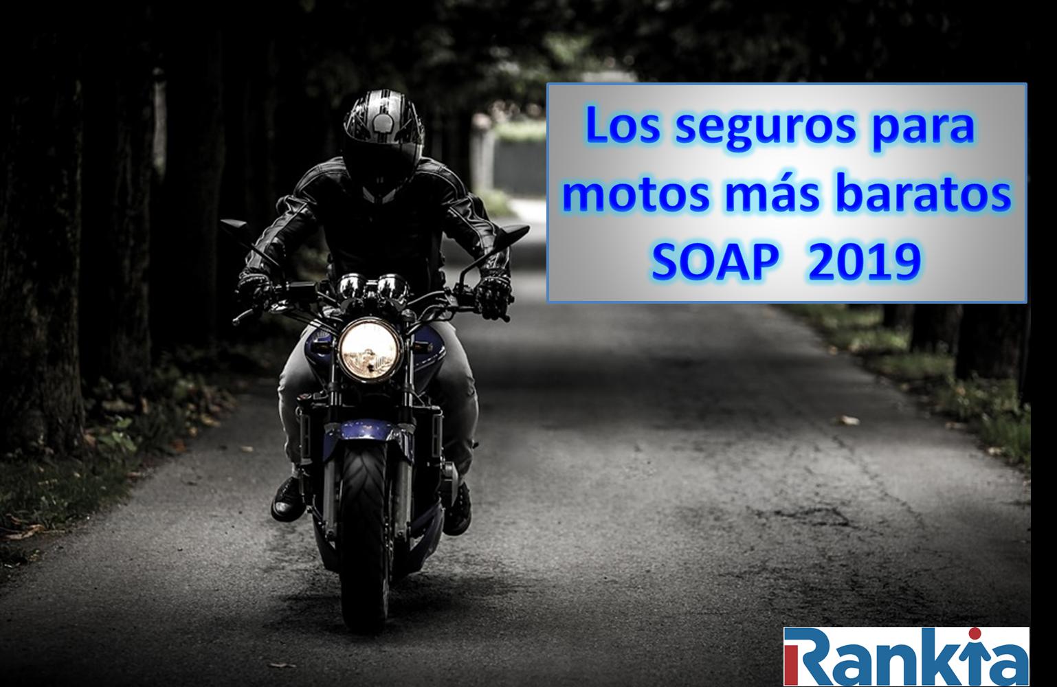 Los seguros para motos más baratos - SOAP 2019