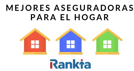 Mejores aseguradoras para el hogar en Colombia 2019