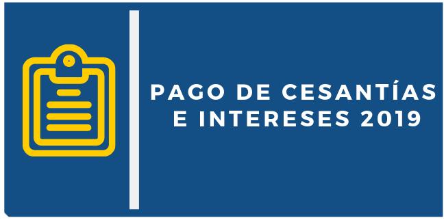Pago de cesantías e intereses 2019