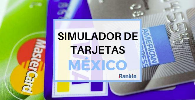 Simulador de tarjetas de crédito, débito y departamental en México