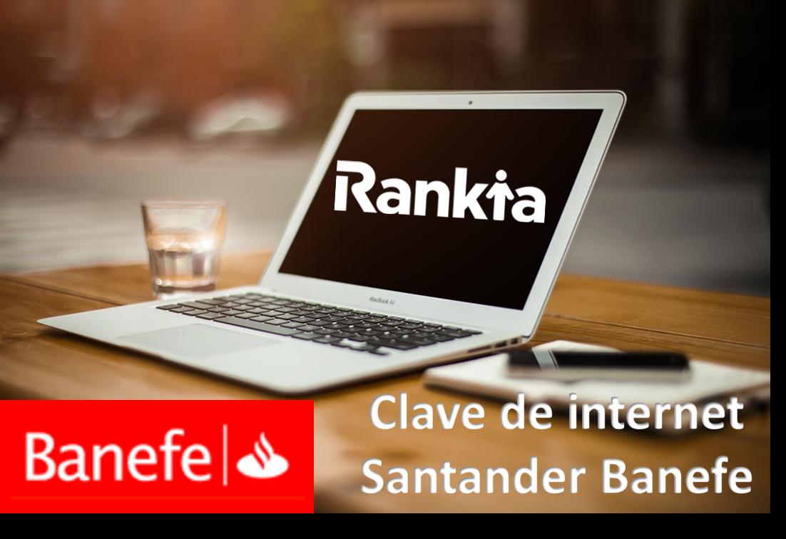 ¿Cómo solicitar clave internet de Santander Banefe?