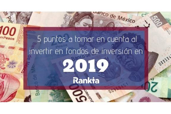 5 puntos a tomar en cuenta al invertir en fondos de inversión en 2019
